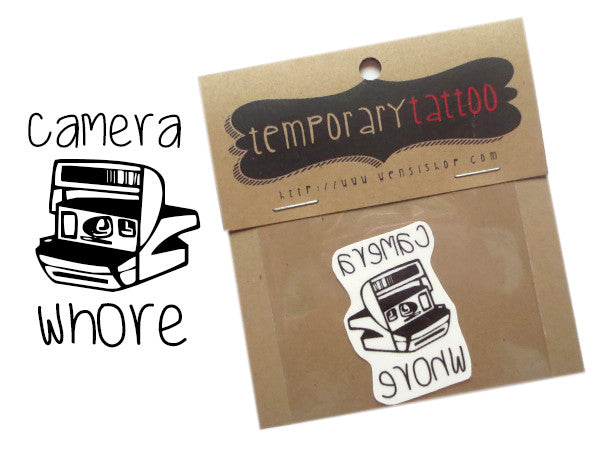 Camera Whore Temporary Tattoo