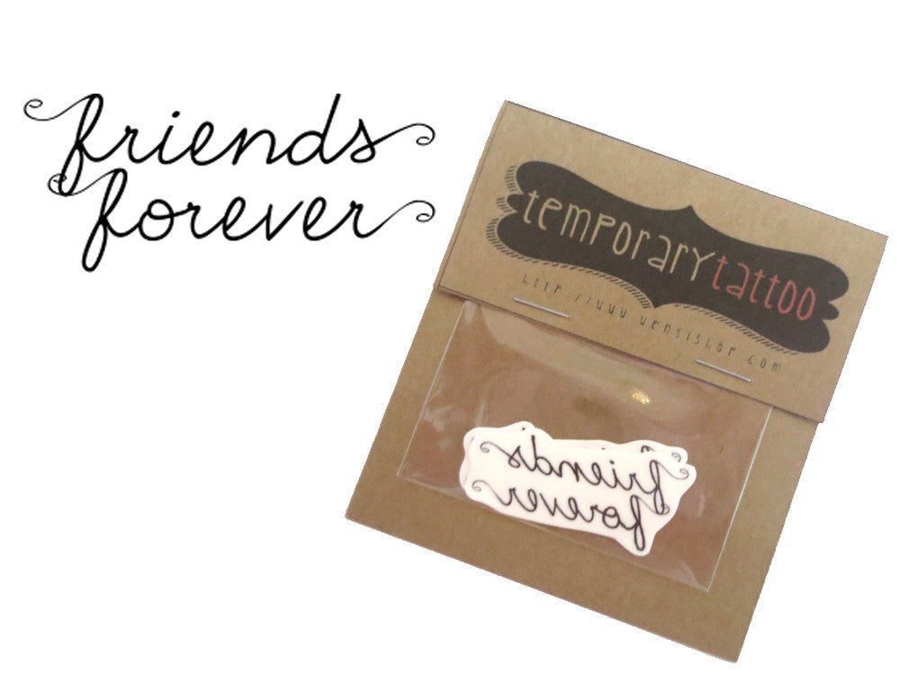 Friends Forever Temporary Tattoo