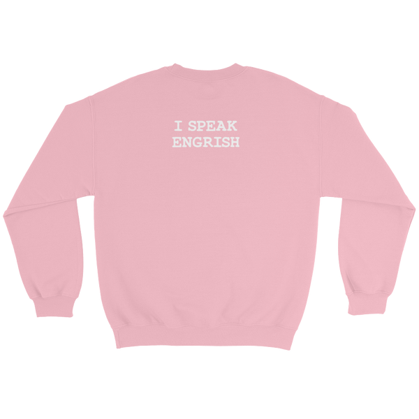 Bad Engrish (LSD Orgy) Sweatshirt