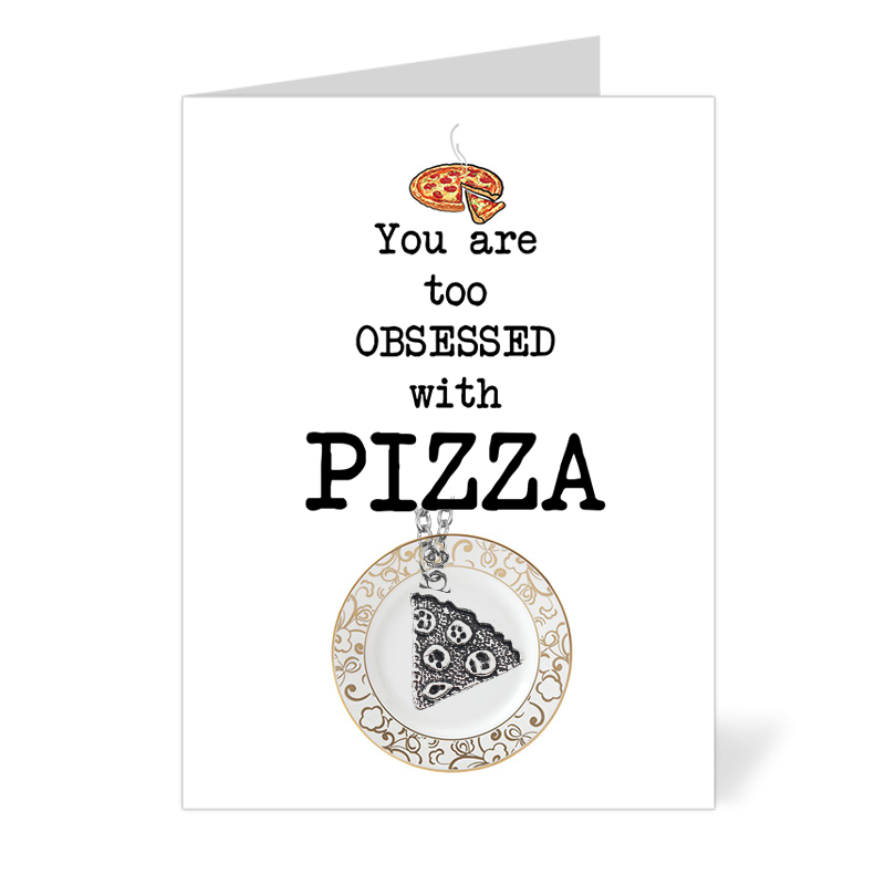 You are too obsessed with Pizza (Silver)
