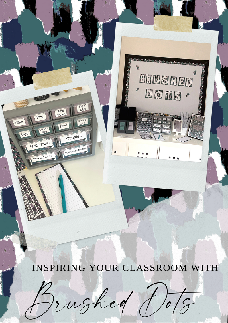 Brushed Dots- Classroom Inspiration