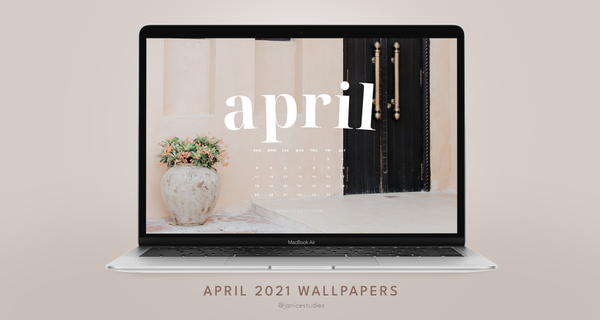 April 2021 Wallpapers