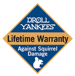 Droll Yankees Lifetime Warranty