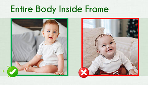 Entire Body Inside Frame - Baby Photo Guide