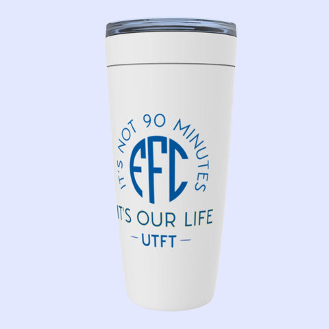 EFC  It's Not 90 Minutes It's Our Life Viking Tumbler