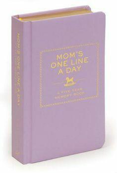 Mom's One Line A Day: A Memory Book