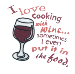 "I Love Cooking with wine... sometimes I even put it in the food"" Embroidered Apron"