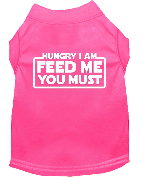 Hungry I Am Feed Me You Must Dog Shirt