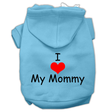 I Love My Mommy Dog Hoodie