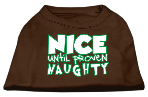 Nice Until Proven Naughty Dog Shirt
