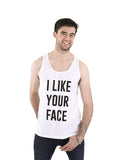 I Like Your Face White Vest Top - Male Model