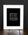 STAY WEIRD (Black) - Fine Art Print 16x12""