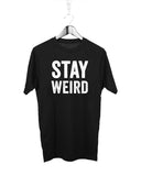 Stay Weird - Male Model