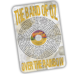 Band of Oz Over The Rainbow Record Label and Lyrics 12x8 Inch Aluminum Sign