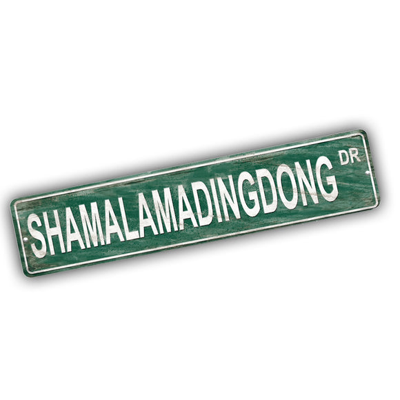Band of Oz Shama Lama Ding Dong Drive Aluminum Street Sign