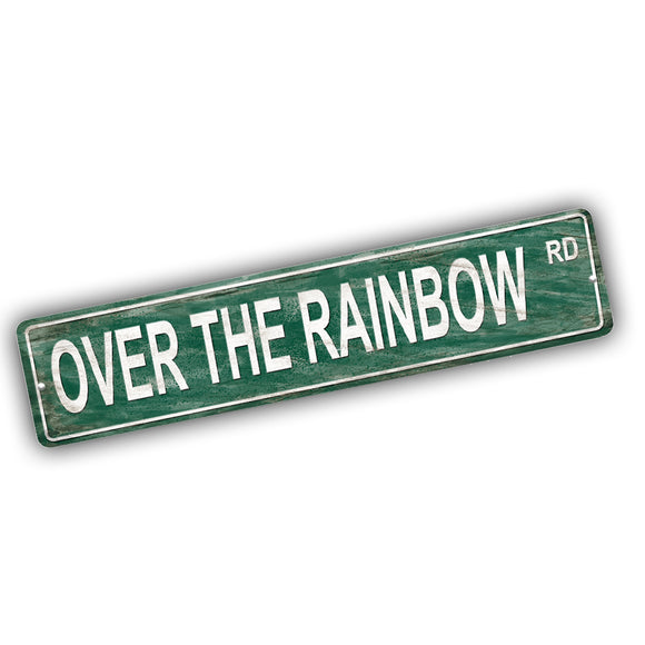 Band of Oz Over The Rainbow Road Aluminum Street Sign