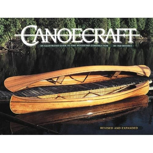 Canoecraft By Ted Moores