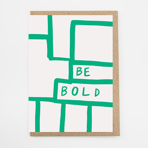 Be Bold Card by Alison Hardcastle