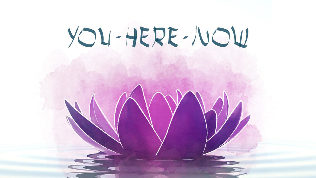 You Here Now