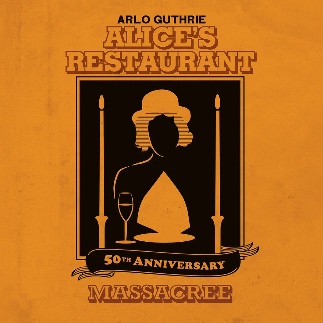 Alice's Restaurant 50th Anniversary Massacree (2016) CD