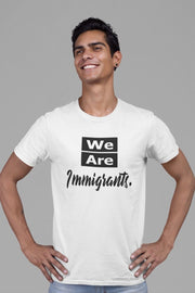 We Are Immigrants T-Shirt Old News Co.