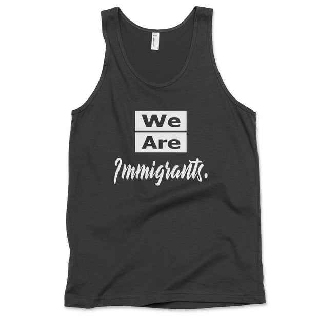 We Are Immigrants tank top Tank Top Old News Co. Men/Unisex Black XS