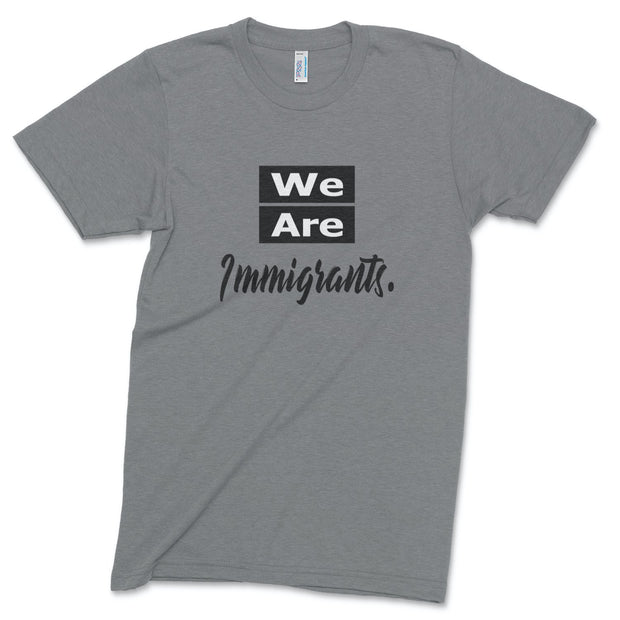 We Are Immigrants track tee T-Shirt Old News Co. Men/Unisex Athletic Grey XS