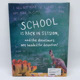 What the Dinosaurs Did At School (hardcover)