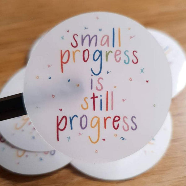 Small Progress is Still Progress Sticker