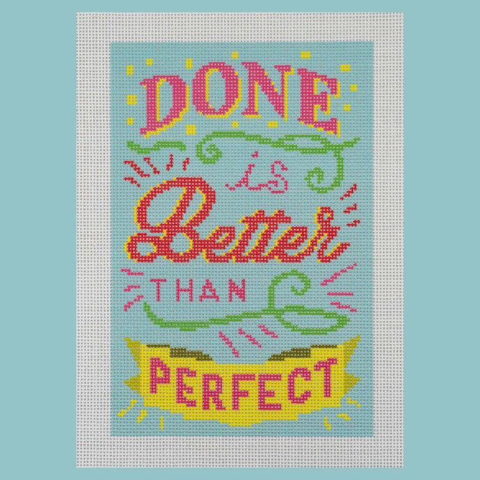 Needlepoint Canvas - Done is Better than Perfect Blue Colorway
