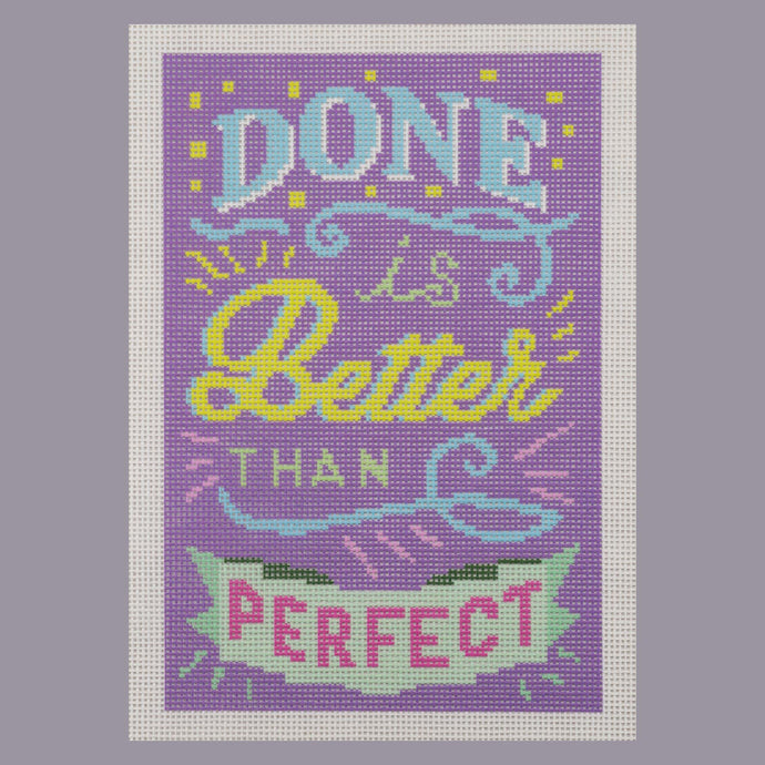 Needlepoint Canvas - Done is Better than Perfect Purple Colorway