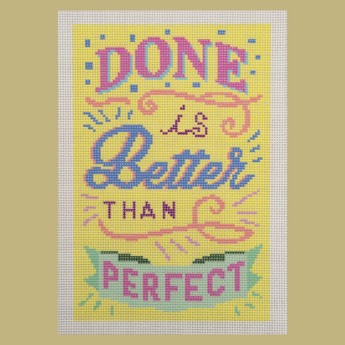 Needlepoint Canvas - Done is Better than Perfect Yellow Colorway