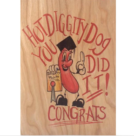 Graduation Wood Folding Card~Congrats Hot Dog