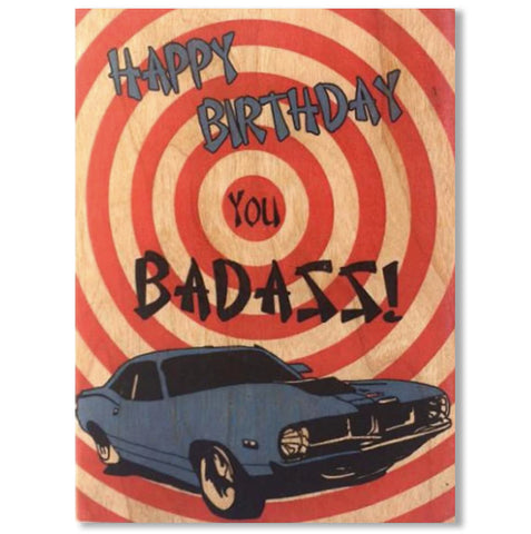 Birthday Wood Folding Card Happy Birthday You Badass!