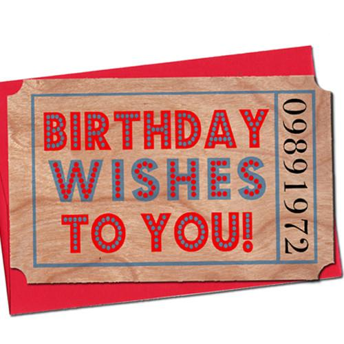 Birthday Wood Ticket Birthday Wishes