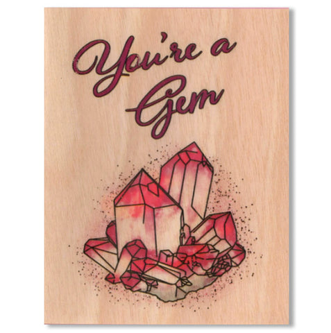 Everyday You're A Gem Wood Card