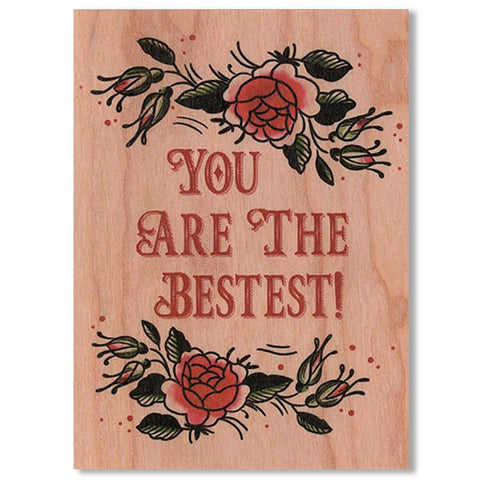 Encouragement Wood Folding Card~You're The Bestest