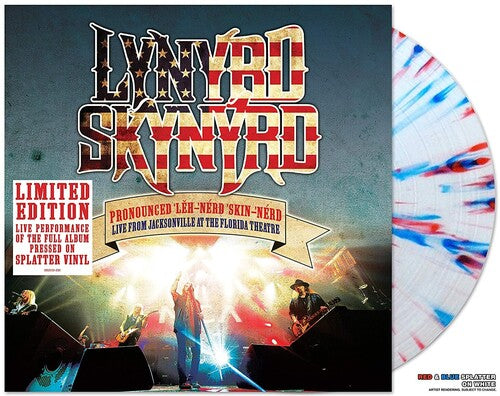Buy Lynyrd Skynyrd - Pronounced Leh-nerd Skin-nerd - Live From Jacksonville At The Florida Theatre (Red & Blue Splatter Vinyl)