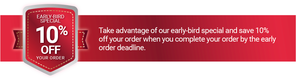 Early-bird special with your order