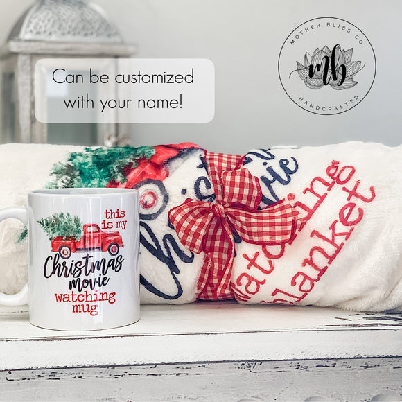 Christmas Movie Watching Mug + Blanket | Christmas Mug | Christmas Blanket | Christmas Gift | Ceramic and Dishwasher Safe | Customizable