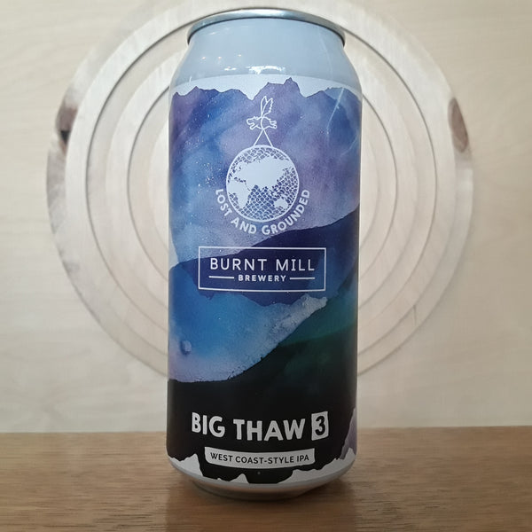 Lost and Grounded x Burnt Mill | Big Thaw 3 | IPA