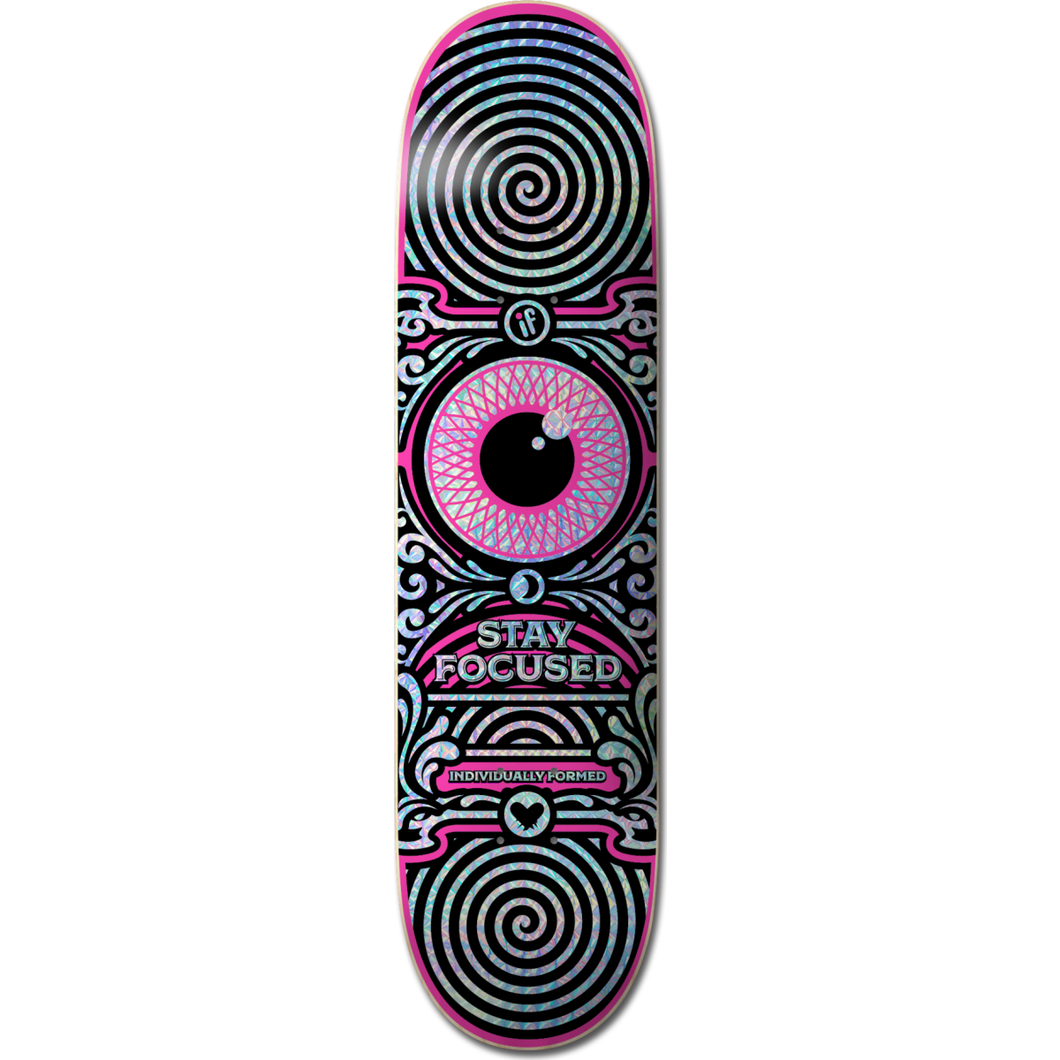 IF SKATE CO -STAY FOCUSED - PINK - HOLOGRAPHIC