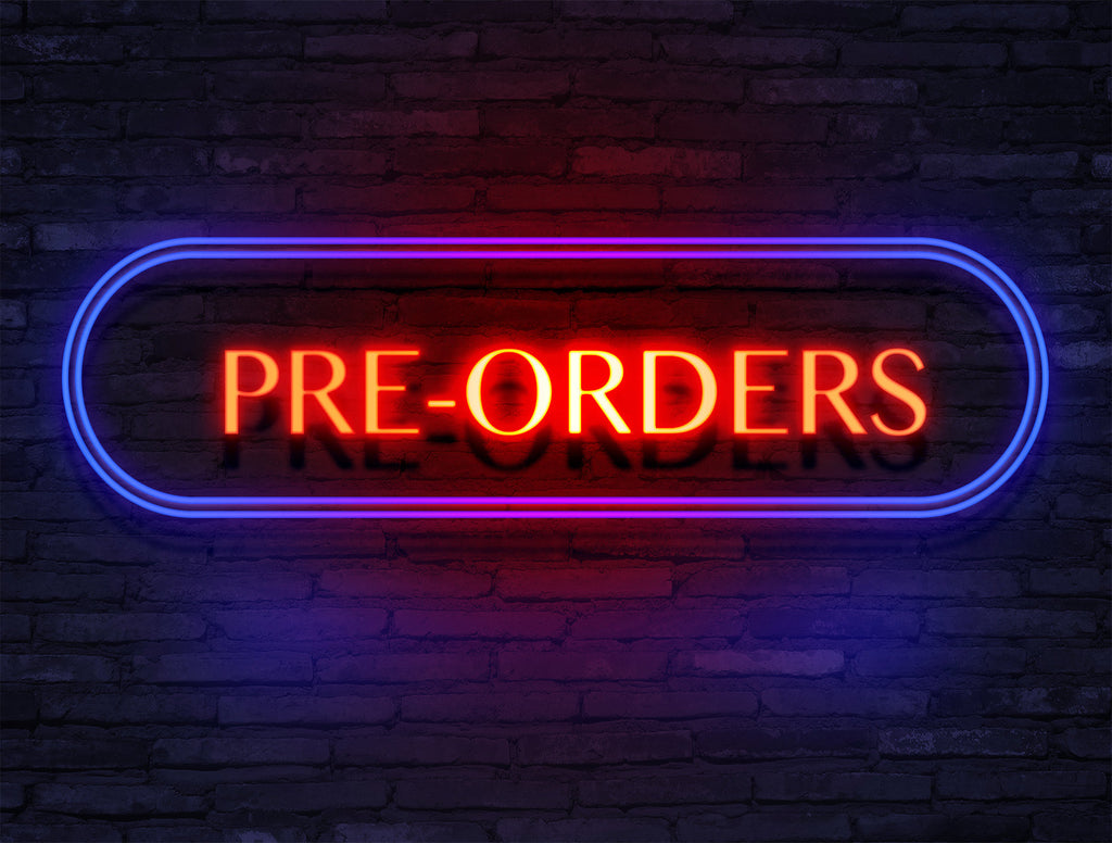 Pre-Orders Upcoming!