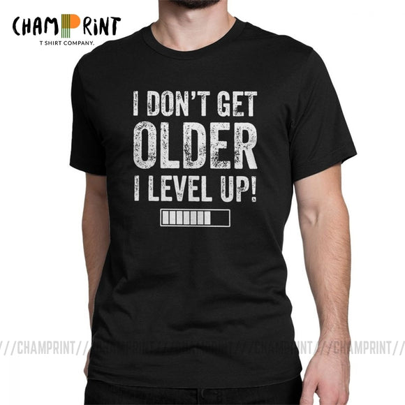I Don't Get Older I Level Up T-Shirts for Men Funny Gaming Short Sleeve Vintage Tee Shirt O Neck Cotton Clothes Funny T Shirt