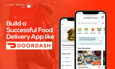 How To Build A Successful On-Demand Food Delivery App Like DoorDash?