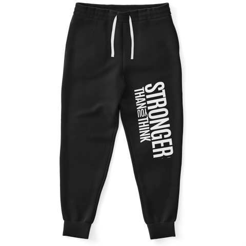 I AM STRONGER THAN YOU THINK Unisex Sweatpants (Black)
