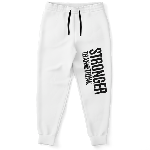 I AM STRONGER THAN YOU THINK Unisex Sweatpants (White)