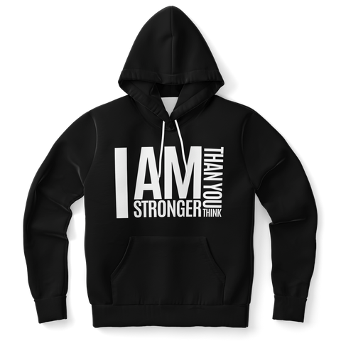 I AM STRONGER THAN YOU THINK (BLACK) Unisex Hoodie