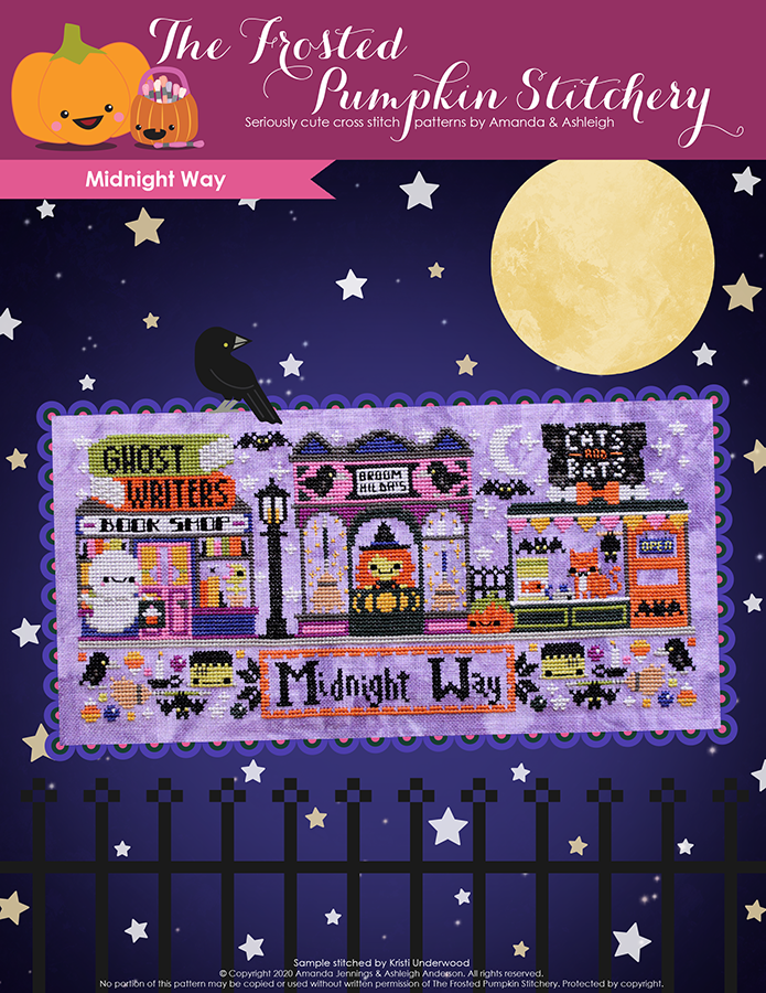 Midnight Way counted cross stitch pattern. Cover includes picture of stitched Broom Hilda's Broom Shop, Cat and Bat Pet Shop and Ghost Writers Book Shop all above bottom border and Midnight Way banner.