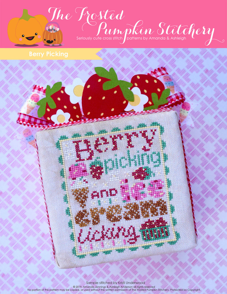 "Berry Picking counted cross stitch pattern. Text reads ""Berry Picking and Ice Cream Licking"". The font looks like ice cream with sprinkles and waffle cone."